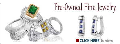 Click to view our collection of Fine Pre-Owned Jewelry